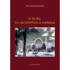 In Sicilia, tra architettura e bellezza
