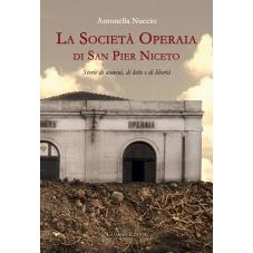 La Società Operaia di San Pier Niceto. Storie di uomini, di lotte e di libertà