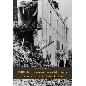 1908: il terremoto di Messina nel racconto dei Padri Gesuiti