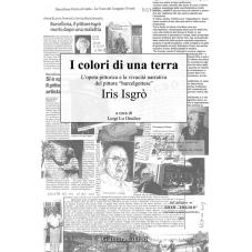 I colori di una terra: l'opera pittorica e la vivacità narrativa del pittore barcelgottese Iris Isgrò
