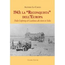 1943: la Reconquista dell'Europa
