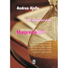"""All'improvviso Operazione """"Magenta Square"""""""